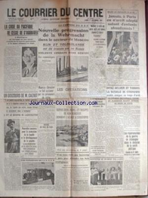 COURRIER DU CENTRE (LE) [No 323] du 01/12/1941 - LA CRISE DU PACIFIQUE - LE GENERAL TUJO - LA CAMPAGNE D'U.R.S.S. - PROGRESSION DE LA WEHRMACHT DANS LE SECTEUR DE MOSCOU - LES ENFANTS ABANDONNES - BATAILLE DE CYRENAIQUE - LES OPERATIONS - LA SANTE PUBLIQUE EN ALLEMAGNE - LES TROUPES DE VON RUNSTEDT DONNENT L'ASSAUT A SEBASTOPOL - MAURICE CHEVALIER ET LES PRISONNIERS DU STALAG D'ALTEN-GRABOW - DISCOURD DE CAZIOT - PRESTATION DE SERMENT DES JEUNES.