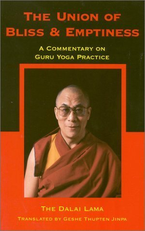 The Union of Bliss and Emptiness: A Commentary on Guru Yoga Practice by Dalai Lama (1988-01-01)