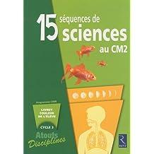 15 séquences de sciences au CM2 : Pack de 6 livrets couleur de l'élève