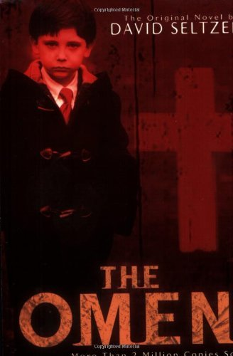 The Omen by David Seltzer (2006-06-06)