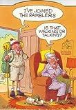 Wrinkles birthday card I've joined the ramblers ... joke card