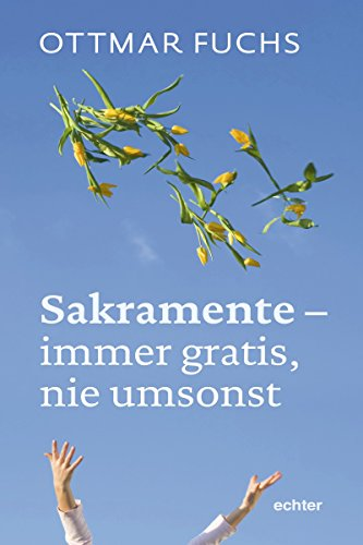 Sakramente - immer gratis, nie umsonst (German Edition) eBook ...