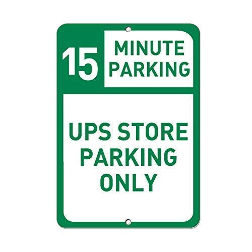 Vincentney Tin Sign 15 Minute Parking Ups Store Parking Only Parking Sign Wall Decor Retro New Metal Sign Aluminum 8x12 INCH