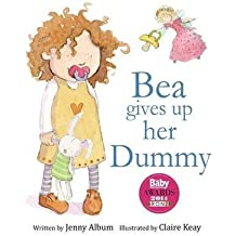 [(Bea Gives Up Her Dummy : A Book to Help Children Stop Using Dummies.)] [By (author) Jenny Album] published on (March, 2015)