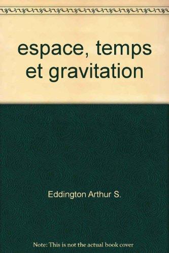 Espace, Temps et Gravitation