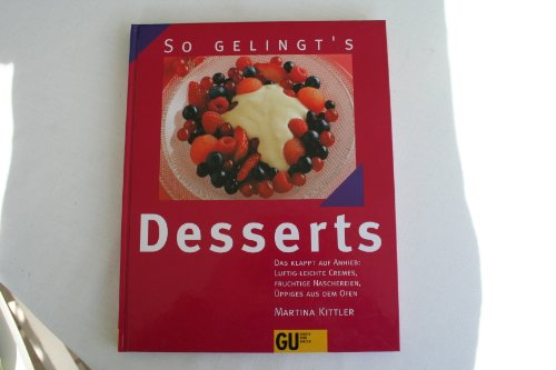 Graefe und Unzer Verlag Desserts. So gelingt's