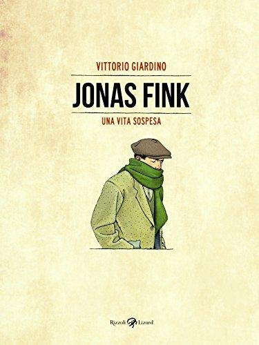 Una vita sospesa. Jonas Fink. Ediz. limitata. Con Materiale a stampa miscellaneo