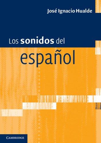 Los sonidos del español: Spanish Language edition por José Ignacio Hualde
