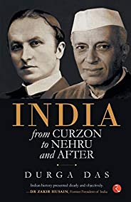 India: From Curzon to Nehru & a