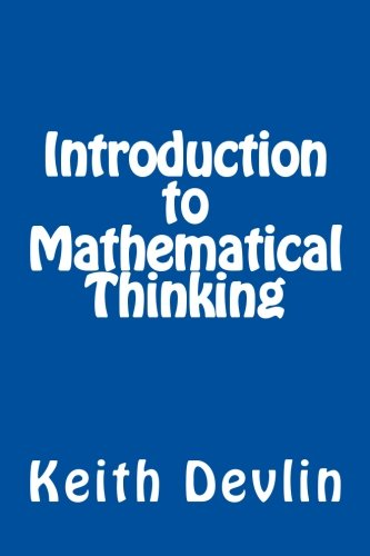 Introduction to Mathematical Thinking por Keith Devlin