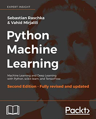 Python Machine Learning, Second Edition por Sebastian Raschka