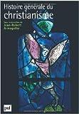 Histoire générale du christianisme (2 volumes sous coffret) de Yves-Marie Hilaire (Sous la direction de),Pascal Montaubin (Sous la direction de),Michel-Yves Perrin (Sous la direction de) ( 12 janvier 2011 )