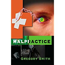 [(Malpractice)] [By (author) Gregory L Smith] published on (September, 2000)