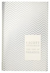 This Side of Paradise (Penguin F Scott Fitzgerald Hardback Collection)