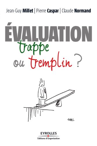 L'évaluation : trappe ou tremplin ? (ED ORGANISATION) par Jean-Guy Millet