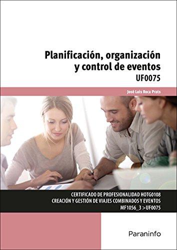 Planificación, organización y control de eventos (Cp - Certificado Profesionalidad)
