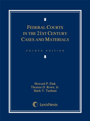 Federal Courts in the 21st Century (Loose-leaf version) by Howard P. Fink (2013-08-14)