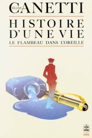 Histoire d'une vie, (1921-1931) : Le flambeau dans l'oreille