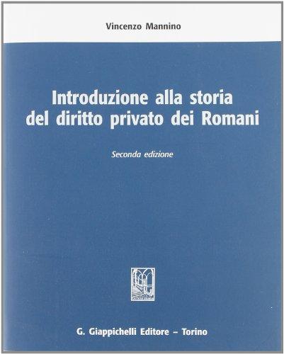 Introduzione alla storia del diritto privato dei Romani
