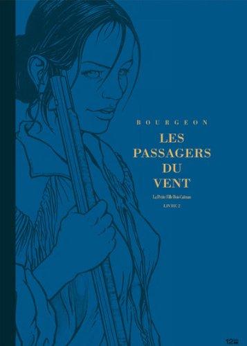 Les Passagers du vent tome 6 - Livre 2 - édition luxe