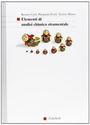 Elementi di analisi chimica strumentale. Con espansione online. Per gli Ist. Tecnici e professionali