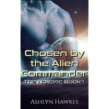 Chosen by the Alien Commander: An Alien Abduction Romance (The Novans Book 1) (English Edition)