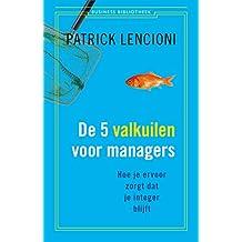 De vijf valkuilen voor managers