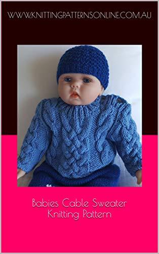 Babies cable sweater knitting pattern - Jesse (English Edition) -