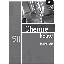 Chemie heute SII - Allgemeine Ausgabe 2009: Lösungen für die Arbeitshefte 1-3