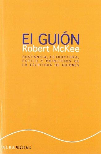 El Guión Story (Minus) por Robert McKee