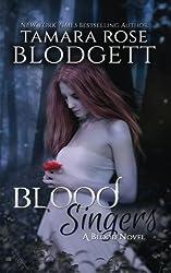 Blood Singers (Volume 1) by Tamara Rose Blodgett (2012-03-12)