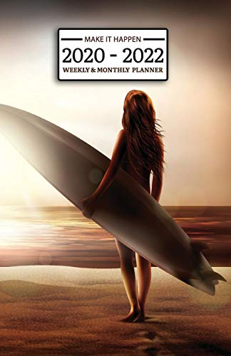 2020 - 2022 Weekly & Monthly Planner: Surf Girl 2 Year Daily-Weekly- Monthly Calendar - Planner - Journal With Notes, To Do Check List, Important Stuff - Make it Happen -