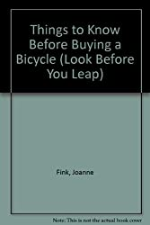 Things to Know Before Buying a Bicycle (Look Before You Leap)