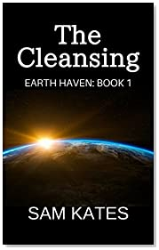 The Cleansing (Earth Haven: Book 1)