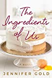 The Ingredients of Us (English Edition)