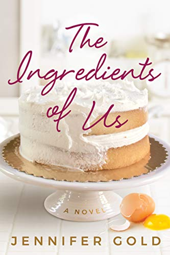 The Ingredients of Us by [Gold, Jennifer]