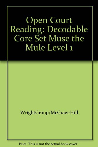 OPEN COURT READING - DECODABLE CORE SET MUSE THE MULE LEVEL 1 (Leap into Phonics)