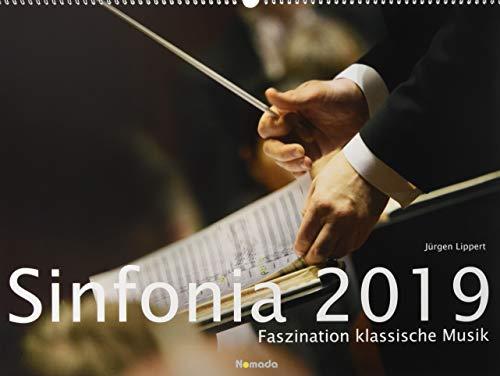 Sinfonia 2019 - Faszination klassische Musik - Bildkalender quer (56 x 42) - Klassik - Konzertkalender - Kunstkalender