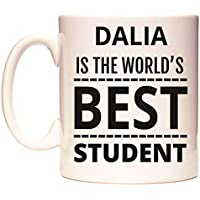 DALIA IS THE WORLDS BEST STUDENT Taza por WeDoMugs