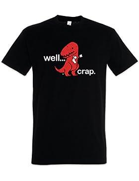 Well. Crap T-Shirt – Tamaños S – 5XL