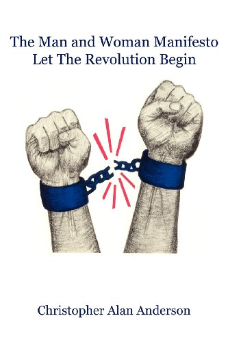 The Man and Woman Manifesto: Let the Revolution Begin