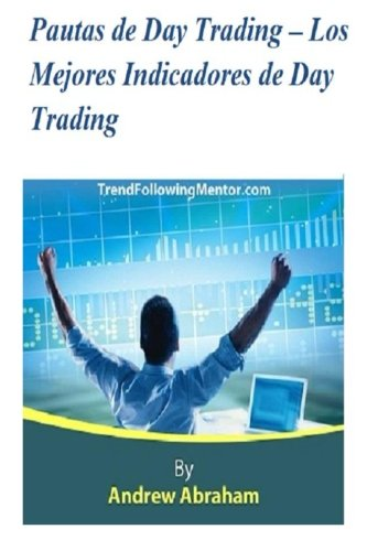 Portada del libro Pautas de Day Trading  Los Mejores Indicadores de Day Trading (Trend Following Mentor)