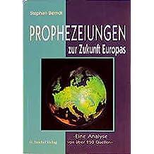 Prophezeiungen zur Zukunft Europas: Eine Analyse von über 250 Quellen