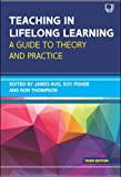 Best Practice In Teaching And Learnings - Teaching in Lifelong Learning: A guide to theory Review