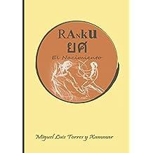 Ranku: El Nacimiento (La Saga)