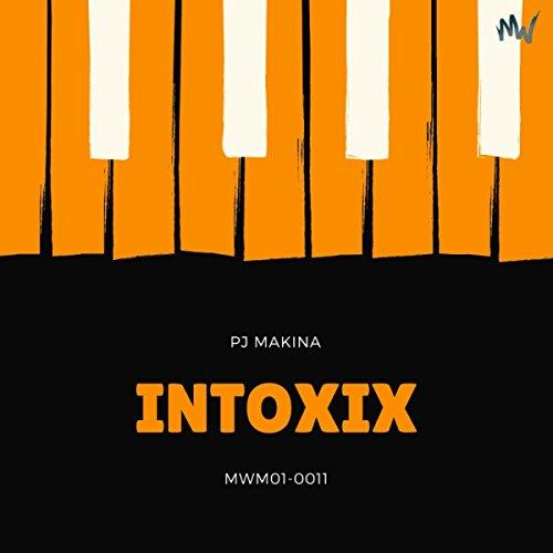 Intoxix (Original Mix)