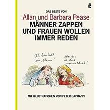 Männer zappen und Frauen wollen immer reden: Mit Illustrationen von Peter Gaymann