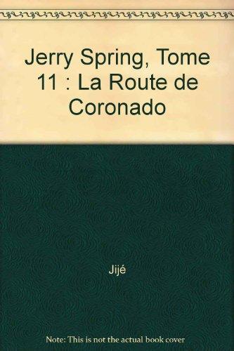 Jerry spring n° 11 : La route de coronado