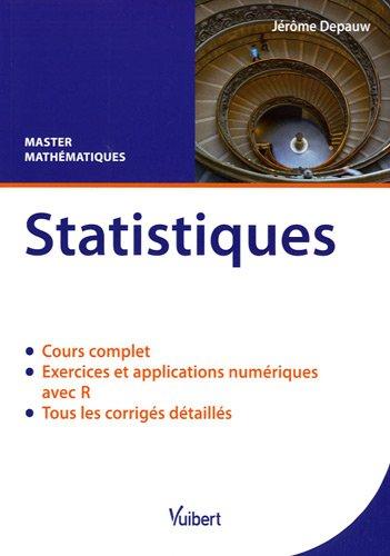 Statistiques : Cours & exercices corrigés. Master mathématiques