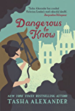 Dangerous to Know (Lady Emily Mysteries Book 5)
